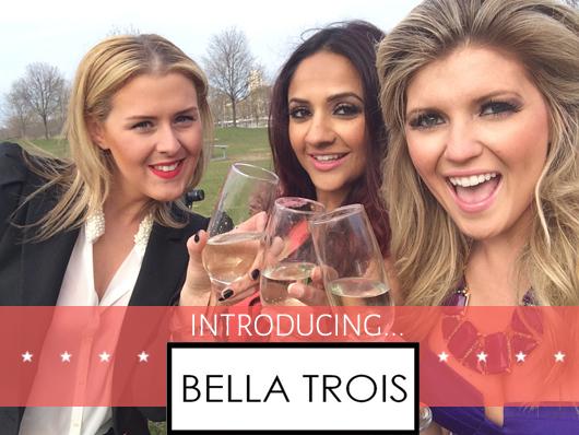 BELLA TROIS INTRO