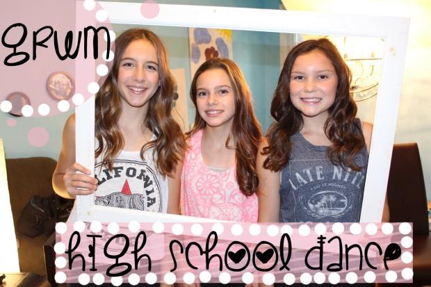 GRWM High School Dance